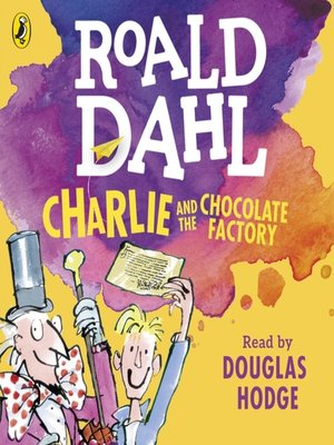 cover image of Charlie and the Chocolate Factory Series, Book 1