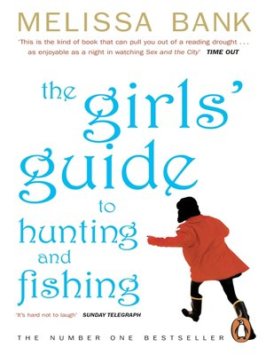 the girls guide to hunting and fishing
