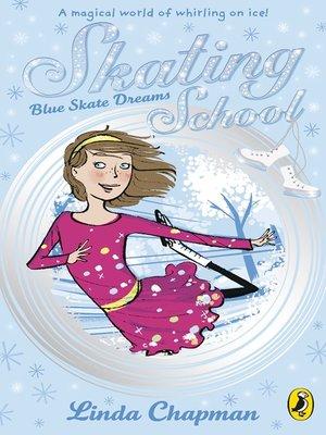 cover image of Skating School:  Blue Skate Dreams