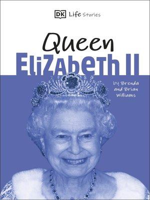 cover image of DK Life Stories Queen Elizabeth II