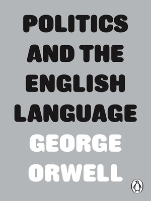 cover image of Politics and the English Language