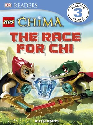 cover image of LEGO® Legends of Chima: The Race for CHI