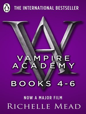 cover image of Vampire Academy, Books 4-6