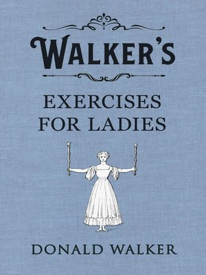 cover image of Walker's Exercises for Ladies