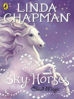 cover image of Sky Horses:  Cloud Magic