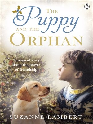 cover image of The Puppy and the Orphan