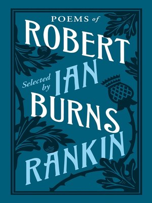 cover image of Poems of Robert Burns Selected by Ian Rankin
