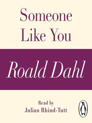 cover image of Someone Like You (A Roald Dahl Short Story)