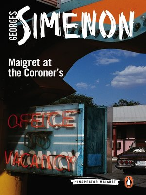cover image of Maigret at the Coroner's