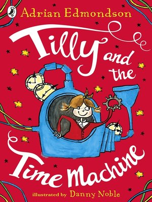 cover image of Tilly and the Time Machine