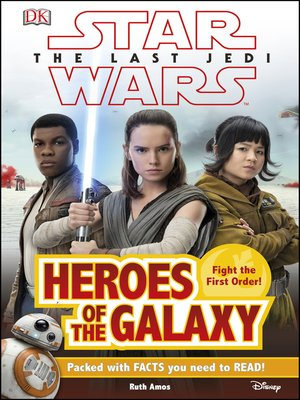 cover image of Star Wars the Last Jedi<sup>TM</sup> Heroes of the Galaxy