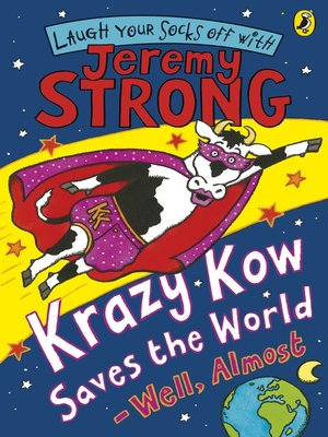 cover image of Krazy Kow Saves the World--Well, Almost