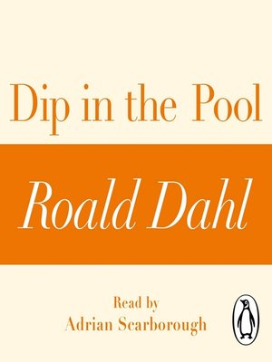 cover image of Dip in the Pool (A Roald Dahl Short Story)