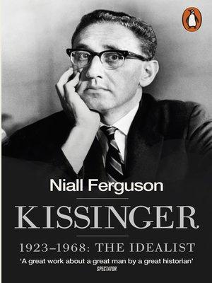 cover image of Kissinger, 1923-1968