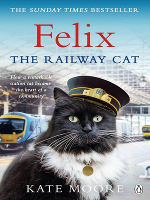 cover image of Felix the Railway Cat