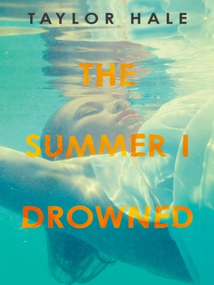 cover image of The Summer I Drowned