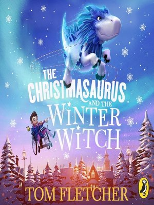cover image of The Christmasaurus and the Winter Witch