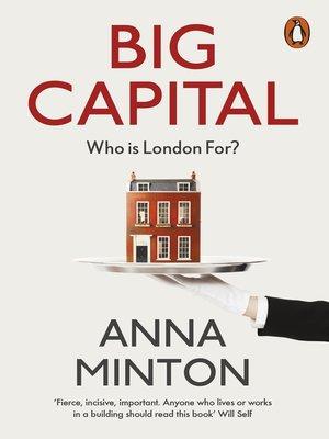 Penguin books ltdpublisher overdrive rakuten overdrive ebooks cover image of big capital fandeluxe Choice Image