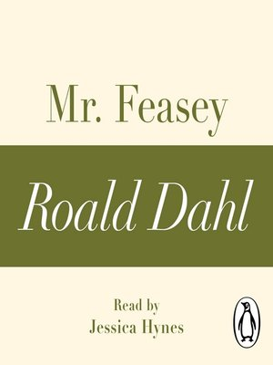 cover image of Mr Feasey (A Roald Dahl Short Story)