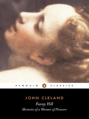 cover image of Fanny Hill or Memoirs of a Woman of Pleasure