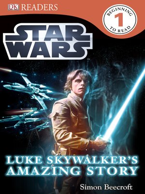 cover image of Star Wars: Luke Skywalker's Amazing Story