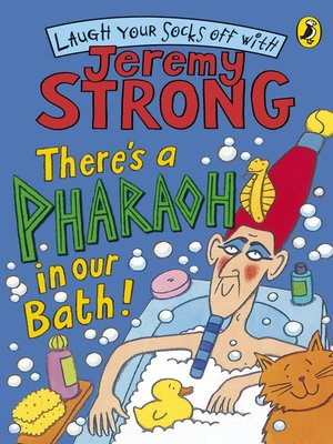 cover image of There's a Pharaoh In Our Bath!
