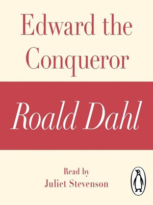 cover image of Edward the Conqueror (A Roald Dahl Short Story)