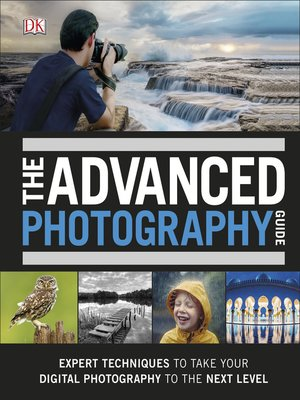 cover image of The Advanced Photography Guide