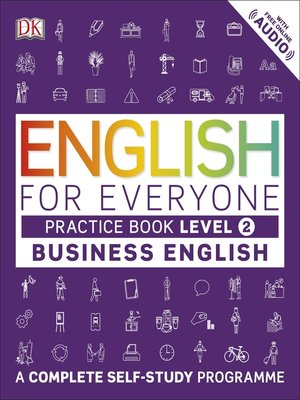 cover image of English for Everyone Business English Practice Book Level 2