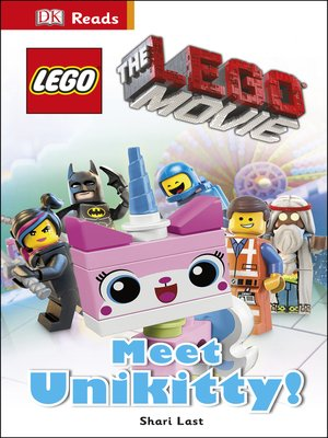 cover image of The LEGO® Movie: Meet Unikitty!