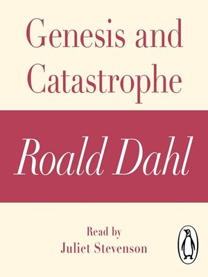 cover image of Genesis and Catastrophe (A Roald Dahl Short Story)