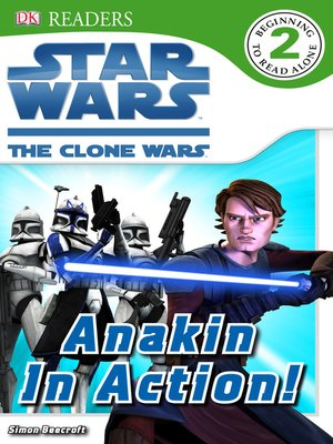 cover image of Star Wars: The Clone Wars: Anakin in Action!