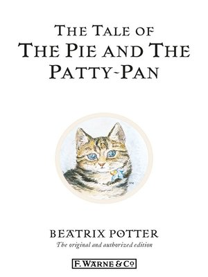 cover image of The Tale of the Pie and the Patty-Pan