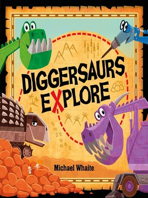 cover image of Diggersaurs Explore