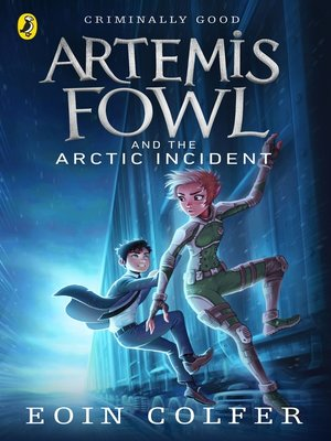 cover image of Artemis Fowl and the Arctic Incident
