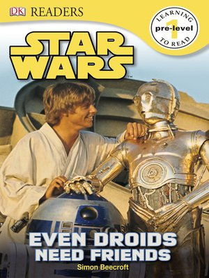 cover image of Star Wars: Even Droids Need Friends