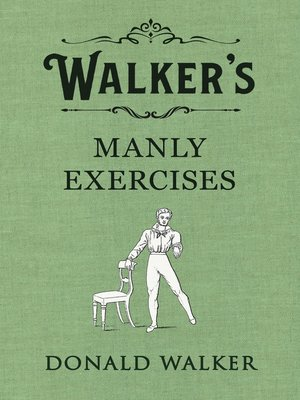 cover image of Walker's Manly Exercises