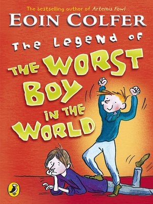 cover image of The Legend of the Worst Boy in the World