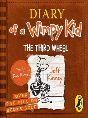 cover image of The Third Wheel (Diary of a Wimpy Kid book 7)
