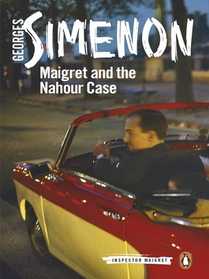 cover image of Maigret and the Nahour Case