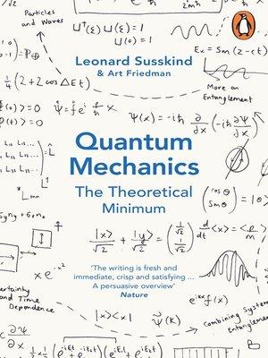 Quantum Mechanics By Leonard Susskind Overdrive Rakuten Overdrive