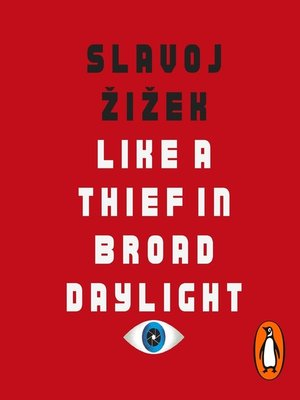 cover image of Like a Thief In Broad Daylight