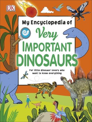 cover image of My Encyclopedia of Very Important Dinosaurs