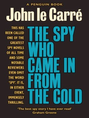 The Spy Who Came In From The Cold By John Le Carre Overdrive