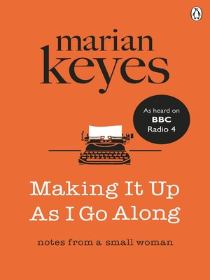 cover image of Making It Up As I Go Along
