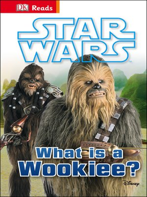 cover image of Star Wars What is a Wookiee?
