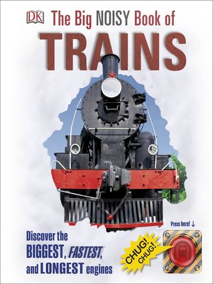 cover image of The Big Noisy Book of Trains