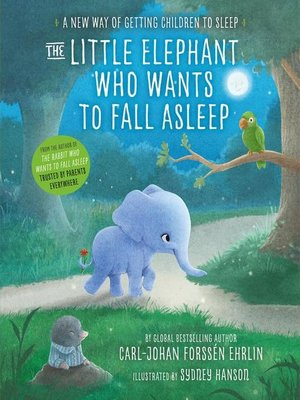 cover image of The Little Elephant Who Wants to Fall Asleep