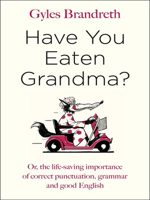 cover image of Have You Eaten Grandma?