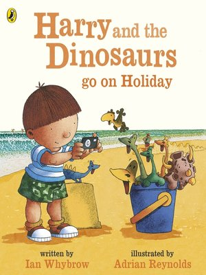 cover image of Harry and the Bucketful of Dinosaurs go on Holiday